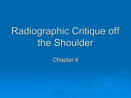 Radiographic Critique off the Shoulder