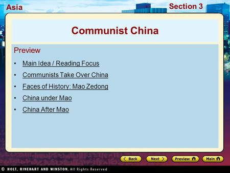 Asia Section 3 Preview Main Idea / Reading Focus Communists Take Over China Faces of History: Mao Zedong China under Mao China After Mao Communist China.
