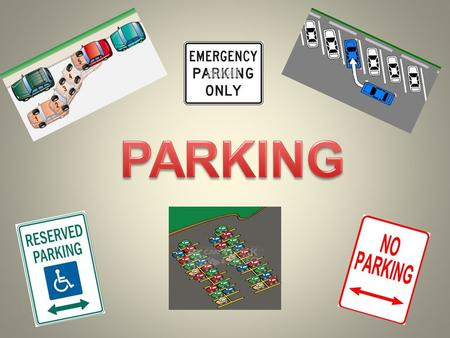 Drivers are responsible for making sure their vehicles do not become hazards after they have been parked Whenever you park your vehicle, be sure it is.