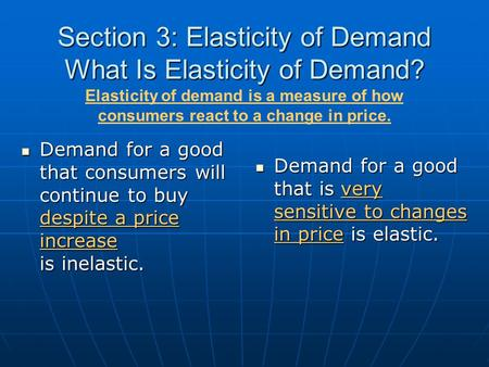 Section 3: Elasticity of Demand What Is Elasticity of Demand?
