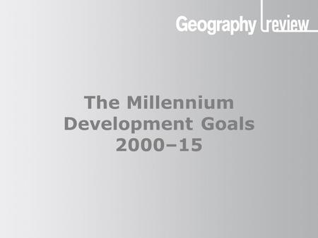 The Millennium Development Goals 2000–15