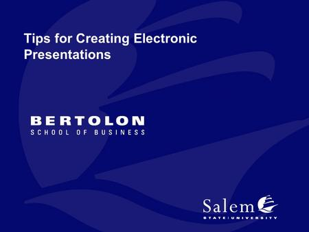 Tips for Creating Electronic Presentations. Outline Overview / Basics Content Visual Effects Presentation Organization and Coherence 2.