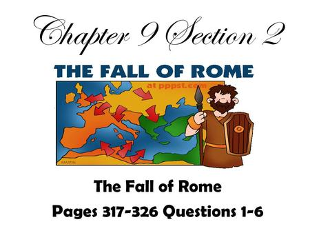 The Fall of Rome Pages Questions 1-6