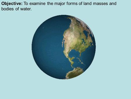 Landforms and Landmasses