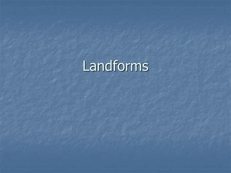 Landforms. Bay Part of a large body of water that extends into a shoreline, generally smaller than a gulf. Tampa Bay.