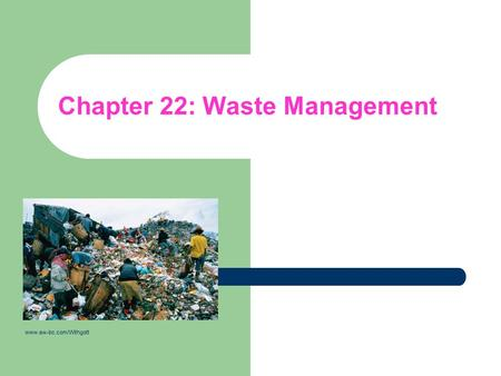 Chapter 22: Waste Management