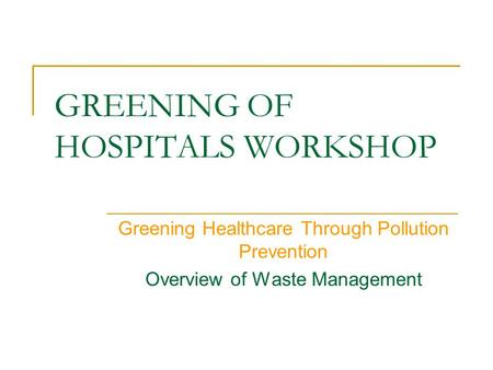 Hospital Blue Wrap Source Reduction And Recycling Ppt