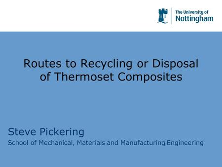 Routes to Recycling or Disposal of Thermoset Composites
