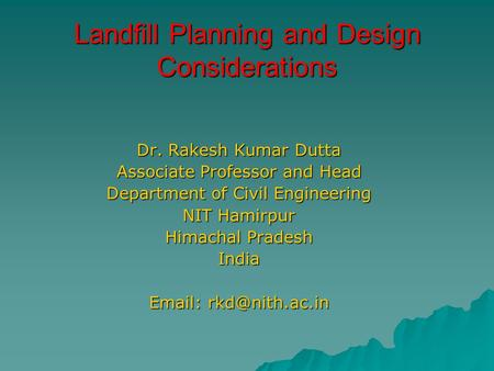 Landfill Planning and Design Considerations