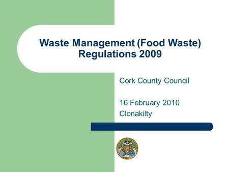 Waste Management (Food Waste) Regulations 2009