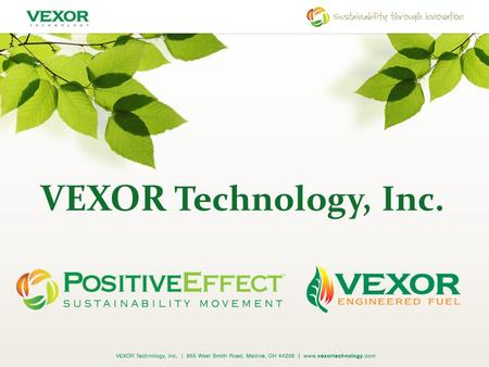 VEXOR Technology, Inc.. Background Founded in 1999 3 principals are seasoned environmental management professionals with more than 100 years of combined.