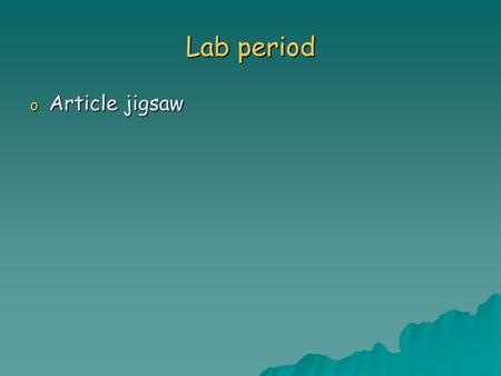 Lab period o Article jigsaw. Chapter 24 Solid and Hazardous Waste.
