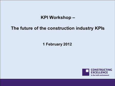 KPI Workshop – The future of the construction industry KPIs
