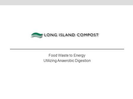 Food Waste to Energy Utilizing Anaerobic Digestion
