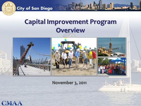 Capital Improvement Program Overview November 3, 2011.
