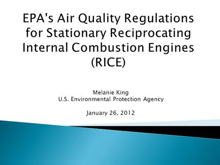 Melanie King U.S. Environmental Protection Agency January 26, 2012.