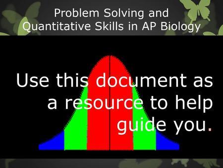 Biology Problem Solving