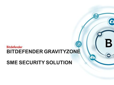 Bitdefender GravityZone SME Security Solution