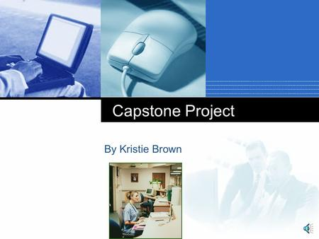 Company LOGO Capstone Project By Kristie Brown Agenda 1. Overview 2. Future Changes and Possibilities 3. Challenges 4. Skills and Abilities Developed.