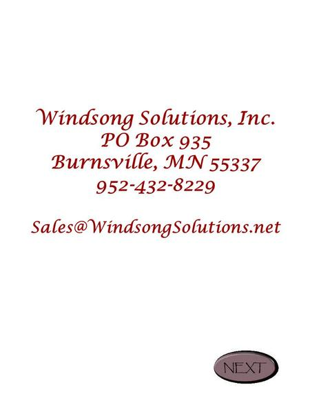 Windsong Solutions, Inc. PO Box 935 Burnsville, MN 55337 952-432-8229