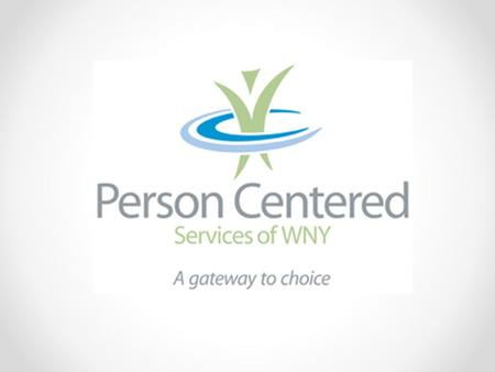 What is PCS of WNY? Person Centered Services of Western New York (PCSWNY) is a collaborative organization established by a group of local nonprofit service.