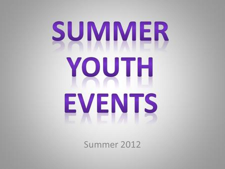 Summer 2012. InterMission When: Saturday, April 28 th, 2012 Time: Starting at 5:15 PM Where: Rochester- Pax Christi Parish Who: 8 th -12 th Graders What: