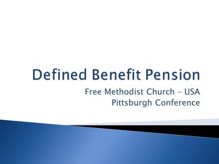 Free Methodist Church – USA Pittsburgh Conference.