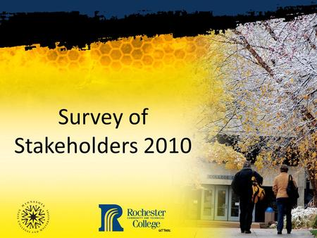 Survey of Stakeholders 2010. Survey Participants 113 participants in 2010 versus 112 in 2006.