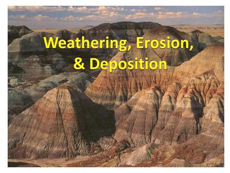 Remember: Weathering is… the breaking down of rocks There are two types of weathering: mechanical weathering & chemical weathering. Weathering happens.
