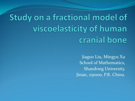 Jiaguo Liu, Mingyu Xu School of Mathematics, Shandong University, Jinan, 250100, P.R. China.