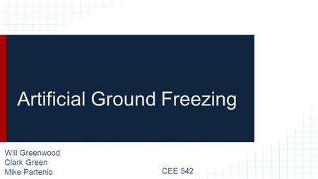 Artificial Ground Freezing