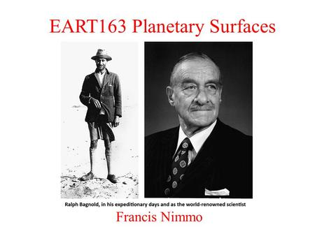 EART163 Planetary Surfaces Francis Nimmo. Last Week – Impact Cratering Why and how do impacts happen? –Impact velocity, comets vs. asteroids Crater morphology.