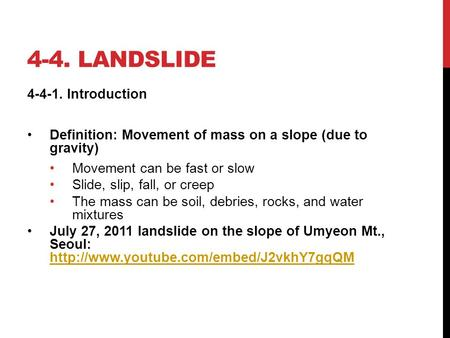 4-4. landslide Introduction