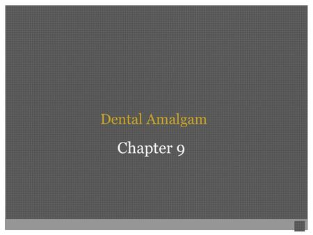 Dental Amalgam Chapter 9.