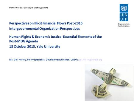 Perspectives on Illicit Financial Flows Post-2015 Intergovernmental Organization Perspectives Human Rights & Economic Justice: Essential Elements of the.
