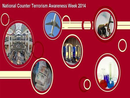 2 Counter Terrorism Awareness Week 2014 OFFICIAL Counter Terrorism Awareness Week 2014 Monday 24 th -Sunday 30 th November.
