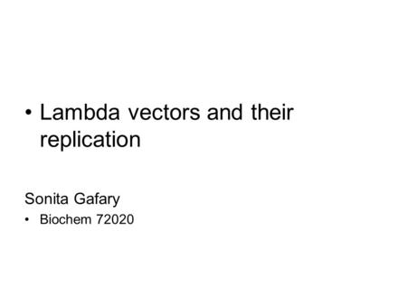 Lambda vectors and their replication
