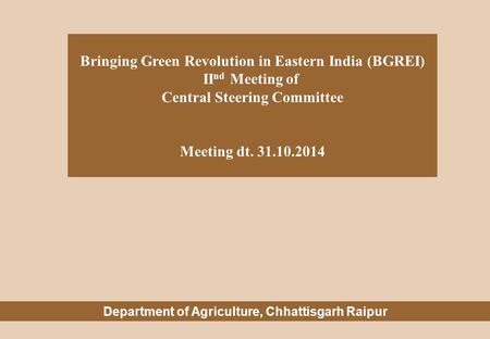 Bringing Green Revolution in Eastern India (BGREI) IInd Meeting of