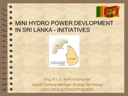 MINI HYDRO POWER DEVLOPMENT IN SRI LANKA - INITIATIVES