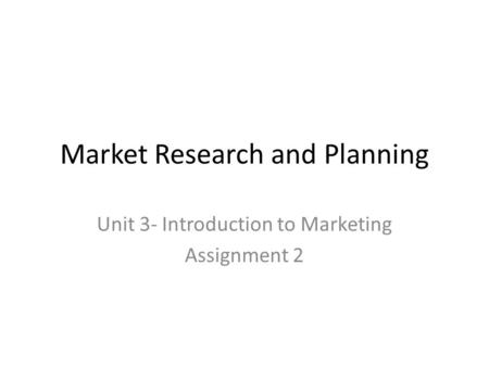 Market Research and Planning