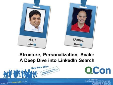 Recruiting Solutions 1 AsifDaniel Structure, Personalization, Scale: A Deep Dive into LinkedIn Search.