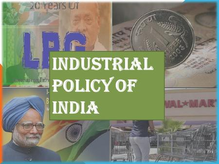 Industrial policy of India