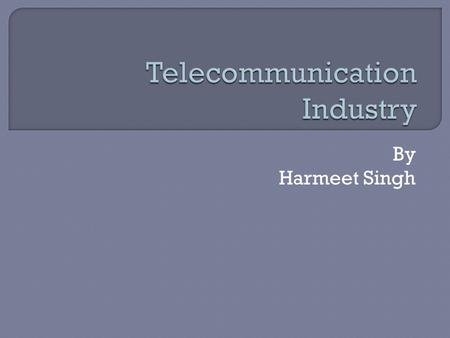 By Harmeet Singh.  When India became independent in 1947,it already had about 82,000 telephone connections which rose upto 3 million in year 1985.