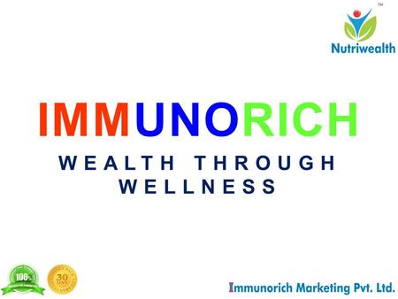 IMMUNORICH WEALTH THROUGH WELLNESS. The Managing Director Mr. Pradeep Aggarwal is an internationally recognised and certified Direct Selling and Mind.