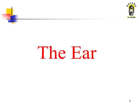 1 The Ear. 2 What are we going to learn ? Sound waves Function of the ear Parts of the ear External ear Middle ear Internal ear Sound pollution.