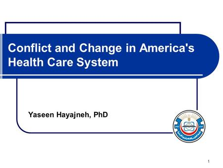 Conflict and Change in America's Health Care System
