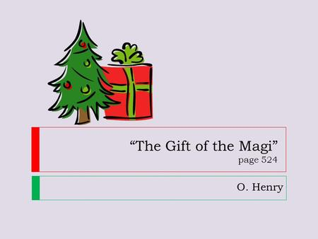 the gift of the magi and the necklace 'the gift of the magi' by o henry and 'the necklace' by guy de maupassant are two short stories that share some similarities namely, they are both ironic.