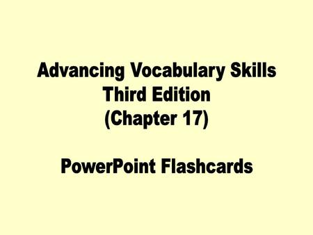 Advancing Vocabulary Skills Third Edition (Chapter 17)