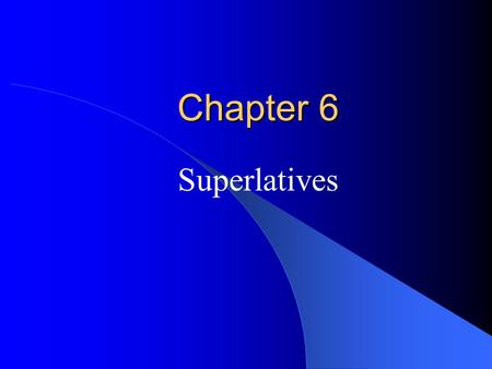 Chapter 6 Superlatives. Vocabulary Preview Energetic - person who has a lot of energy Energetic <strong>kids</strong>.
