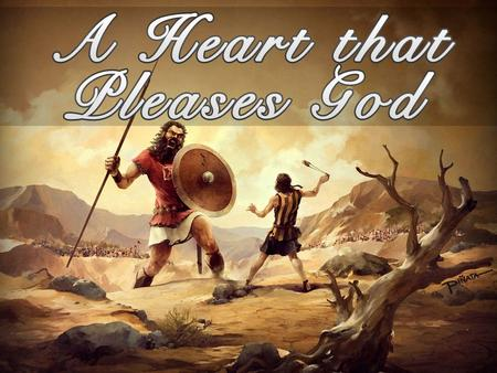 "(Part 3 of ""A Heart that Pleases God"")"